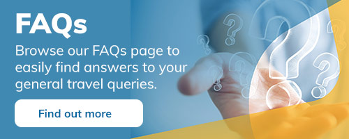 Browse our FAQs page to easily find answers to your general travel queries
